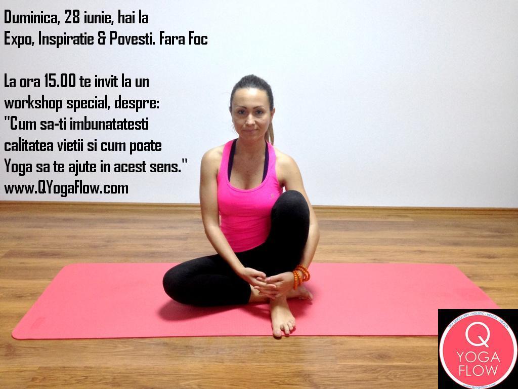 Workshop special – Calitatea vietii & Yoga –