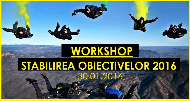 Workshop Stabilirea Obiectivelor 2016 (30.01.2016)