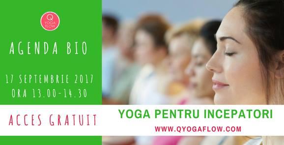 Yoga pentru incepatori – CLASA GRATUITA- 17 sept- Agenda Bio